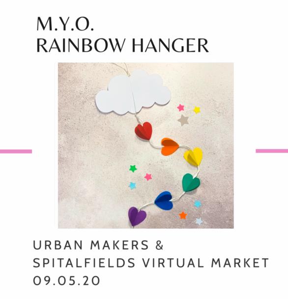 Virtual Workshop – MYO Rainbow Hanger