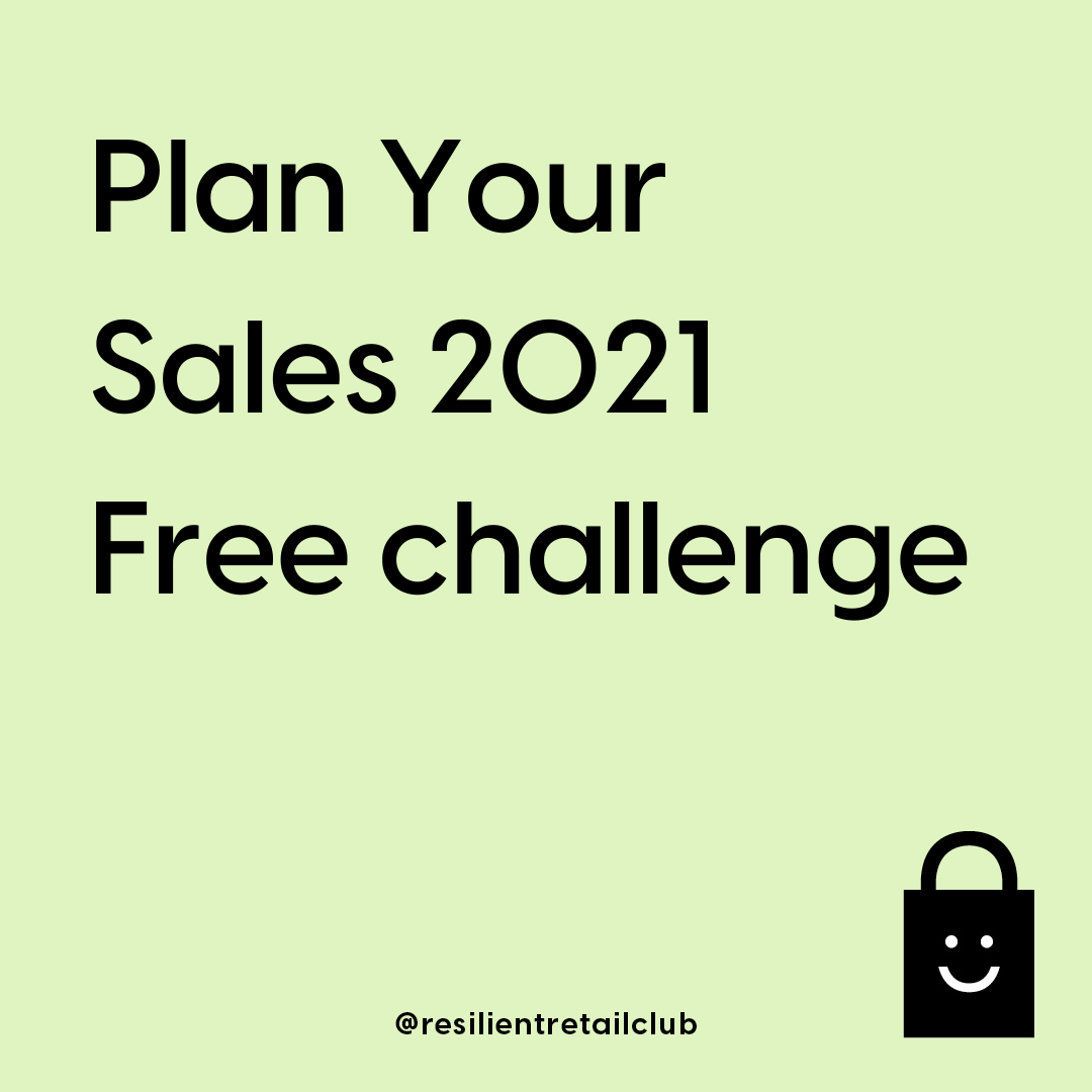 Plan your 2021 sales with the Resilient Retail Club – Free